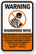 Warning, Custom Neighborhood Watch Sign
