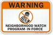 Warning Neighborhood Watch Program Sign