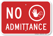No Admittance Sign