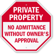 No Admittance Without Owner's Approval Sign