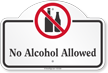 No Alcohol Allowed Dome Top Sign