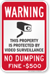 No Dumping Property Protected By Video Surveillance Sign