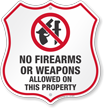 No Firearms Or Weapons Allowed Shield Sign
