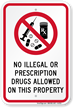 No Drugs Allowed on Property Sign