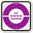 No Pokémon Trainers Sign, Purple Poké Ball