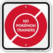 No Pokémon Trainers Sign, Red Poké Ball