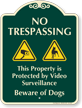 No Trespassing Beware Of Dogs Signature Sign