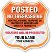 No Trespassing Custom Posted Shield Sign
