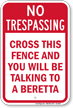 No Trespassing Fence Sign