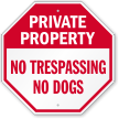 No Trespassing No Dogs Private Property Sign