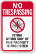 No Trespassing, No Drone Within 500ft Sign
