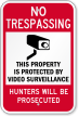 Hunters Will Prosecuted No Trespassing Sign