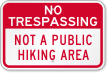 Not A Public Hiking Area Sign
