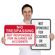 Not Responsible For Accidents Sign