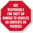 Not Responsible For Theft Or Damage On Premises Sign