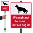 We Not Home Our Dog Is Lawnboss Sign