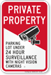 Parking Lot Under Video Surveillance Security Sign