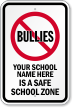 Custom Bully Free School Safety Sign
