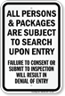 Persons And Packages Are Subject To Search Sign