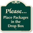 Place Packages In The Drop Box Signature Sign
