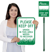 Please Stay Off Grass In This Area Needs To Recover Sign