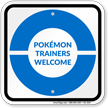 Pokémon Trainers Welcome Sign, Blue Poké Ball