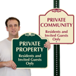 Private Community Residents And Invited Guests Only Sign