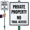 Private Property No Trail Access LawnBoss Sign