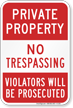 Private Property Trespassing Violators Prosecuted Sign