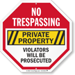 Private Property Violator Prosecuted No Trespassing Sign