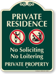Private Residence Private Property Signature Sign