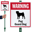 Warning Pug Guard Dog LawnBoss™ Signs