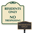 Residents Only No Trespassing Sign