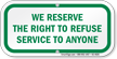 Right to Refuse Sign