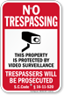 South Carolina Property Protected By Video Surveillance Sign