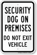 Security Dog On Premises Sign