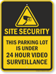 Site Security Video Surveillance Parking Lot Sign
