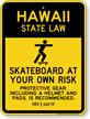 Skateboard Law Sign For Hawaii