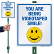 Smile You Are Being Videotaped LawnBoss Sign