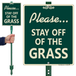 Stay Off Of The Grass Lawnboss Sign Kit