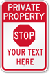 Stop Add Your Custom Text Here Private Property Sign