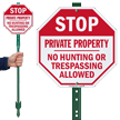 STOP Private Property No Hunting Or Trespassing Sign