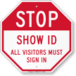 STOP Show ID Visitors Must Sign In Sign