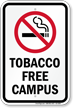 Tobacco Free Campus No Smoking Sign