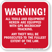 Tools And Equipment Equipped With GPS Warning Sign