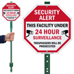 Facility Under 24 Hour Surveillance Sign