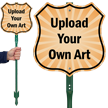 Upload Your Own Art Custom Sign and Stake Kit