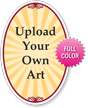 Upload Your Own Art Custom Signature Sign - 18in. x 12in.