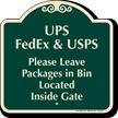 UPS FEDEX USPS Leave Packages In Bin Sign
