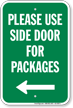 Package Delivery Sign